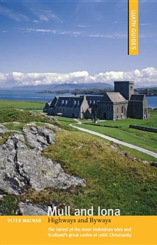 Mull & Iona: Highways & Byways (Luath Guides)