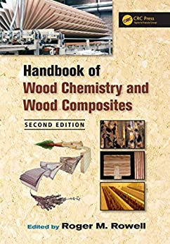 handbook of wood chemistry and wood composites second edition