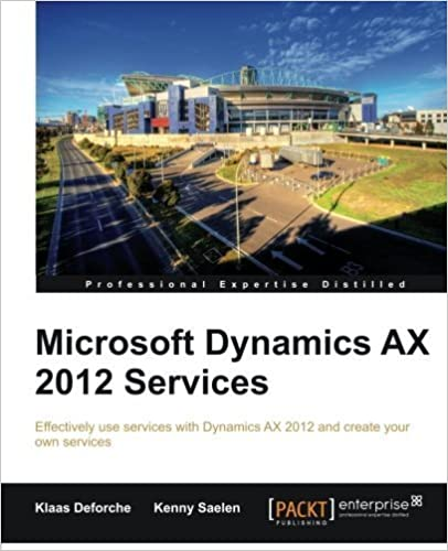 Book Microsoft Dynamics AX 2012 Services by Klaas Deforche, Kenny Saelen (2012)
