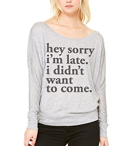 superluxetm-womens-sorry-im-late-i-didnt-want-to-come-long-sleeve-t-shirt-athletic-heather-small
