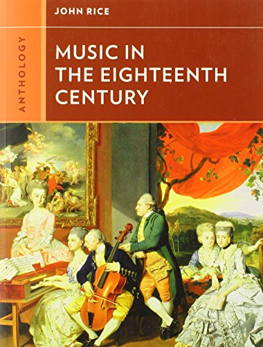 (Anthology for Music in the Eighteenth Century (Western Music in Context: A Norton History))