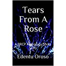 Tears From A Rose: A BRCP Anthology Short Story