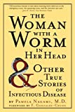 The Woman with a Worm in Her Head, Pamela Nagami, 0312306016