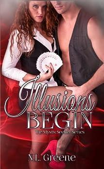 Illusions Begin (The MysticSeeker Series Book 1) by [Greene, N.L.]