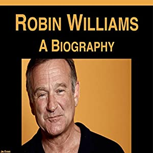 Robin Williams: A Biography Audiobook
