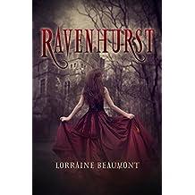 Ravenhurst Box Set (A New Adult Time Travel Romance): Books 1- 5 (Ravenhurst Series) New 2018 Edition