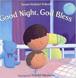 Good Night God Bless Henry Holt Young Readers Susan Heyboer