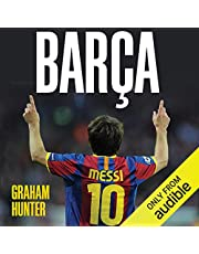Barca: The Making of the Greatest Team in the World