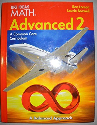 BIG IDEAS MATH Advanced 2: Common Core Student Edition 2014