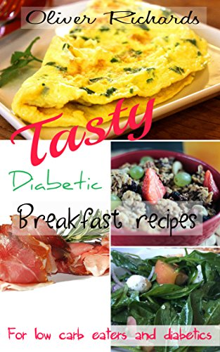 Amazon tasty diabetic breakfast recipes for low carb eaters tasty diabetic breakfast recipes for low carb eaters and diabetics diabetes recipes book 1 forumfinder Choice Image