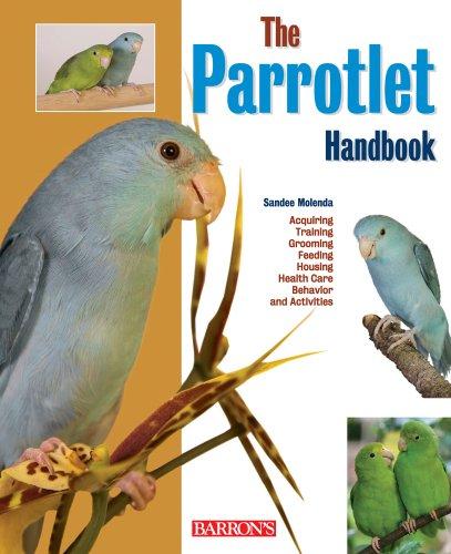 Parrotlet Handbook (Barron's Pet Handbooks) ()