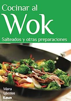Cocinar al wok salteados y otras preparaciones spanish for Cocinar wok