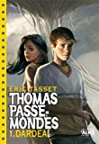thomas passe mondes t1 dard a poche english and french edition