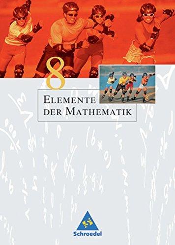 Elemente der Mathematik SI - Ausgabe 2005 für Nordrhein-Westfalen angepasst an den Kernlehrplan: Schülerband 8: passend zum Kernlehrplan G8 2007