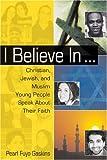 I Believe In..., Pearl Fuyo Gaskins, 081262713X