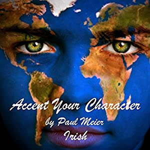 Accent Your Character - Irish Audiobook