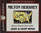 Milton Hershey Audiobook: More Than Chocolate (Heroes of History)