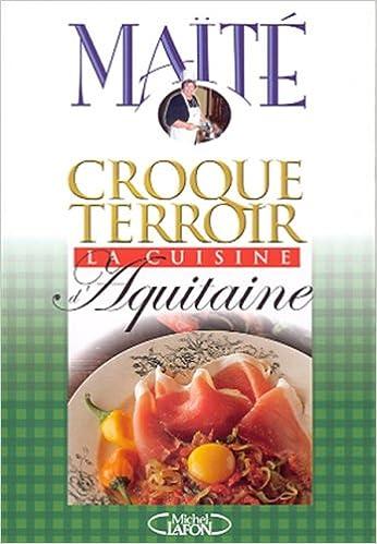 Livre La Cuisine d'Aquitaine epub pdf