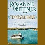 Tennessee Bride | Rosanne Bittner