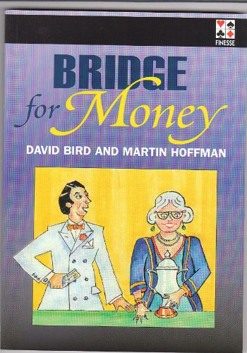 Download Bridge for Money: Tales of an American Bridge Pro PDF