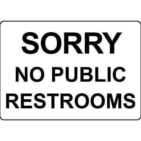 Lo Siento No Aseos públicos Funny Sign regalo para las ...