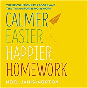 Calmer, Easier, Happier Homework Audiobook