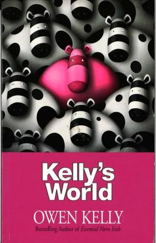 Kellys World Owen Kelly