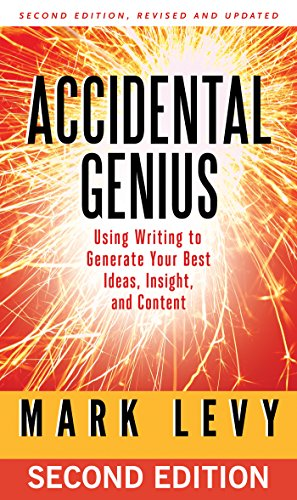 Amazon.com: Accidental Genius: Using Writing to Generate Your Best ...