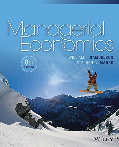 By William F. Samuelson Managerial Economics (8th Edition) [Paperback]