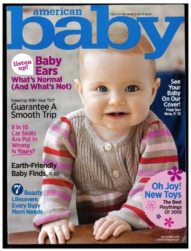 American Baby Magazine: Healthy Pregnancy, Happy Baby (November 2010 - Cover: