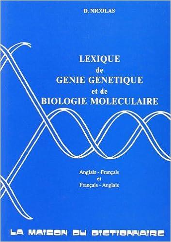 Livres Lexique de génie génétique et de biologie moléculaire: anglais-français et français-anglais epub, pdf