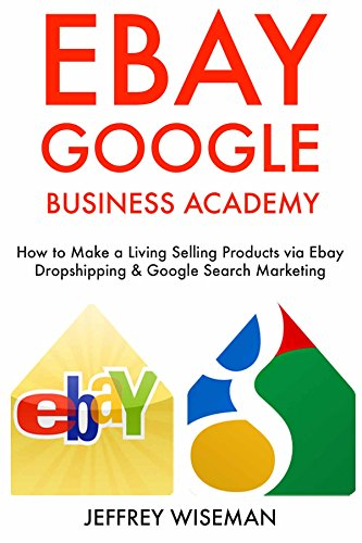 ebay-google-business-academy-how-to-make-a-living-or-extra-income-selling-products-via-ebay-dropship