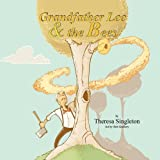 Grandfather Lee and the Bees, Theresa Singleton, 1936046873