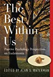 The Best Within Us, Alan S. Waterman, 1433812614