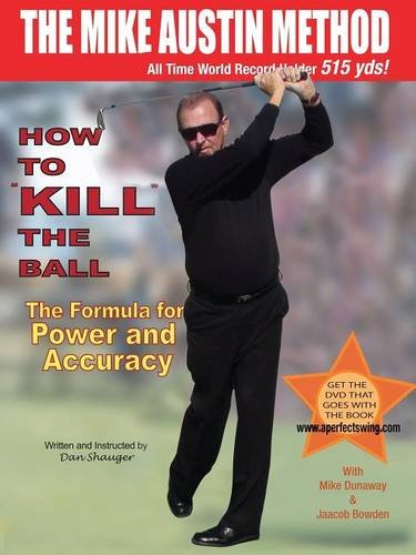 How To KILL The Ball with Power & Accuracy Book - Dan and Elaine Shauger