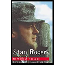 By Chris Gudgeon - Stan Rogers: Northwest Passage (Revised)