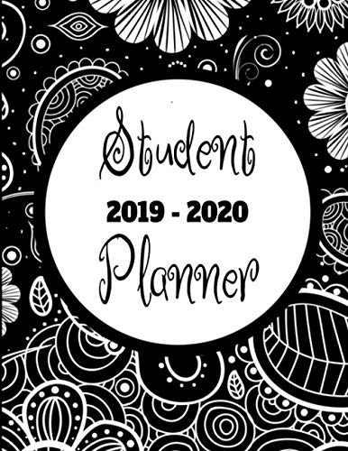 Student Planner 2019 - 2020: Black floral patterned 8.5 x 11 academic year journal suitable for middle school, high school or college and university ... for all subjects and classes with 210 pages. (List Of All Black Colleges And Universities)