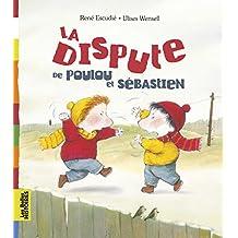 La dispute de Poulou et Sébastien  ned