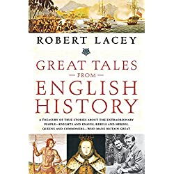 Great Tales from English History | amazon.com