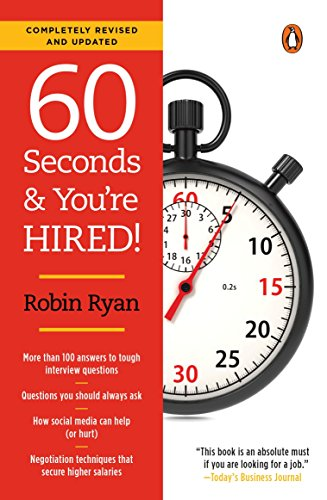 60 Seconds and You're Hired!: Revised Edition (Best Resume In 2019)