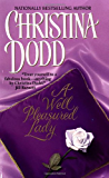 A Well Pleasured Lady: Well Pleasured #1 (The Well Pleasured Series)