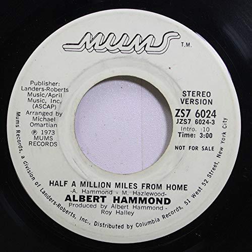 Albert Hammond 45 RPM Half a Million Miles from Home / Half a Million Miles from Home