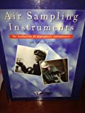 Air Sampling Instruments for Evaluation of Atmospheric Contaminants, American Conference of Governmental Industrial Hygenists Staff, Beverly S. Cohen, Charles S. McCammon  Jr, 1882417399