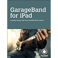 GarageBand for iPad (English Edition)