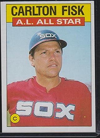 1986 Topps Carlton Fisk White Sox All Star Baseball Card