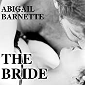 The Bride: The Boss, Book #3 | Abigail Barnette
