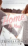 Home To You: A Contemporary Romance Mystery (Finding Home Book 1)