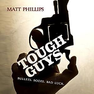 Tough Guys Audiobook