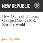 How Game of Thrones Changed George R.R. Martin's World | Steven Cohen