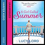 A Girl Called Summer | Lucy Lord